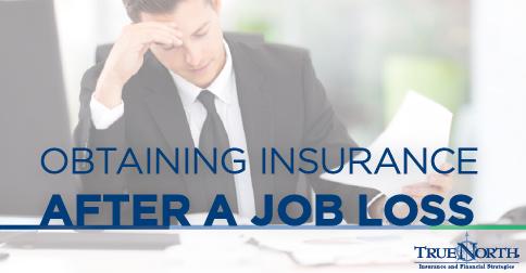 Obtaining Insurance After a Job Loss
